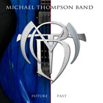 Michael Thompson Band Future Past Review