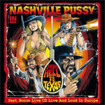 Nashville Pussy - From Hell to Texas with Live and Loud in Europe Review