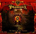 Phantom-X The Opera of the Phantom Review Review
