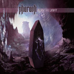 Pharaoh - Bury the Light Review