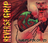 Reverse Grip Hunger For Chaos Review