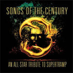 Songs of the Century - An All-Star Tribute to Supertramp Review