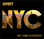 Sweet - New York Connection Review