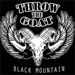 Throw The Goat Black Mountain Review