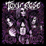 Toxic Rose EP 2012 Review