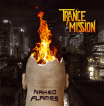Trancemission - Naked Flames Review