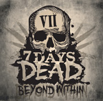 7 Days Dead Beyond Within EP Review