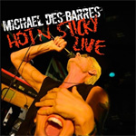Michael Des Barres Hot N Sticky Live Album Review