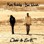 Murray Hockridge & Dave Kilminster Closer to Earth Album Review