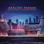 Darling Parade Battle Scars and Broken Hearts Album Review