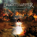 Dragonhammer The X Experiment CD Album Review