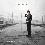 Flicker How Much Are You Willing to Forget Review