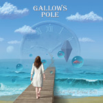 Gallow's Pole - And Time Stood Still Album Review