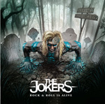 The Jokers Rock n Roll Is Alive Album Review