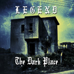 Legend - The Dark Place Album Review