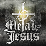 Metal For Jesus Various Artists Christian Liljegren Album Review