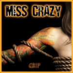 Miss Crazy Grip Review