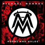 Michael Monroe Horns and Halos Album Review