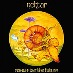 Nektar - Remember The Future - 40th Anniversary Deluxe Edition Review