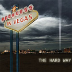 Reckless In Vegas The Hard Way Debut Album Review