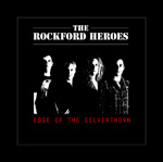 The Rockford Heroes Edge of the Silverthorn Review