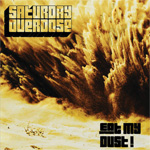 Saturday Overdose Eat My Dust (EP) Album Review