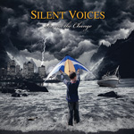 Silent Voices Reveal The Change CD Album Review
