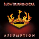 Slow Burning Car - Assumption Review