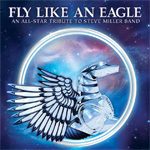 Fly Like An Eagle The All-Star Tribute to Steve Miller Band Album Review