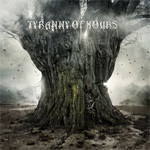 Tyranny of Hours Album Review