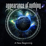 Appearance Of Nothing A New Beginning CD Album Review