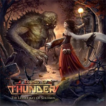 Click to read the A Sound of Thunder - The Lesser Key of Solomon CD album review