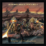 Atkins May Project - Empire of Destruction CD Album Review