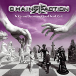 Chainreaction A Game Between Good and Evil CD Album Review