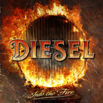 Diesel Into The Fire CD Album Review