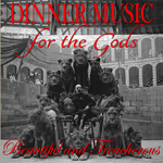 Dinner Music For The Gods Beautiful and Treacherous CD Album Review