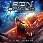 Iron Savior Rise of the Hero CD Album Review