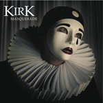 Kirk Masquerade CD Album Review
