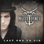 Matty James Last One To Die CD Album Review