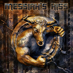 Messiah's Kiss - Get Your Bulls Out CD Album Review