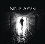 Never Awake Underground CD Album Review