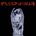 Pleonexia - Break All Chains CD Album Review