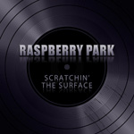 Raspberry Park Scratchin' The Surface CD Album Review