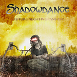 Shadowdance Future Negative Fantasy CD Album Review