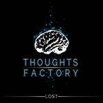 Thoughts Factory Lost CD Album Review