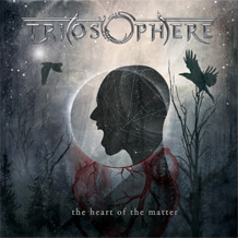 Click to read the Triosphere - The Heart of the Matter CD album review