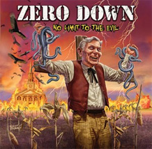 Click to read the Zero Down - No Limit to the Evil CD album review