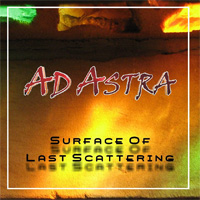 Ad Astra Surface Of Last Scattering CD Album Review