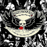 Bulletproof Rose - Loud Hard Fast EP CD Album Review