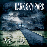 Dark Sky Park Follow Me EP CD Album Review
